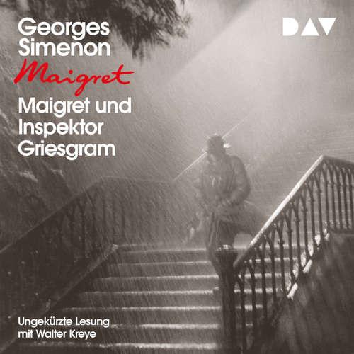 Hoerbuch Maigret und Inspektor Griesgram - Georges Simenon - Walter Kreye
