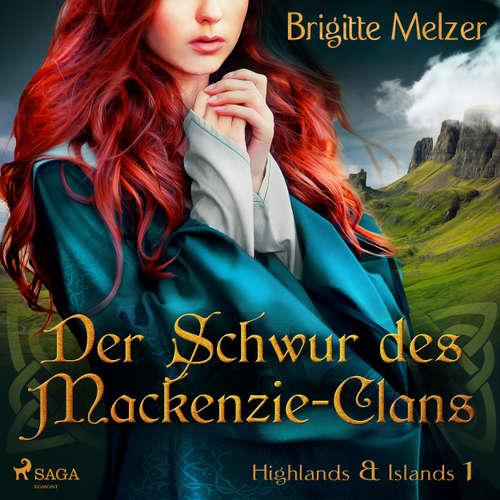 Der Schwur des Mackenzie-Clans - Highlands & Islands 1
