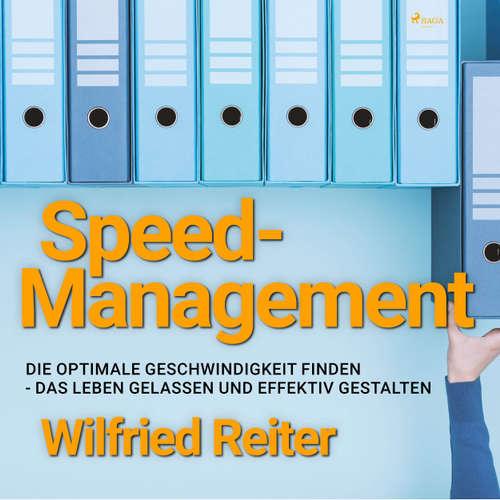 Speed-Management - Die optimale Geschwindigkeit finden - das Leben gelassen und effektiv gestalten