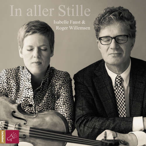 Hoerbuch In aller Stille - Isabelle Faust - Isabelle Faust