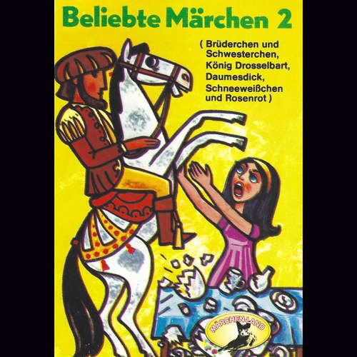 Beliebte Märchen, Folge 2: König Drosselbart und weitere Märchen