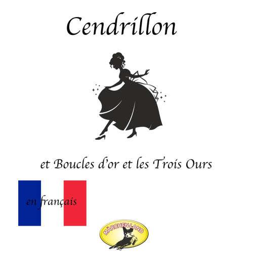Märchen auf Französisch, Cendrillon / Boucle d'or et les Trois Ours