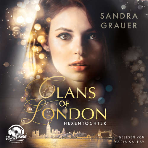 Hexentochter - Clans of London, Band 1