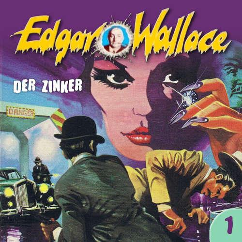Hoerbuch Edgar Wallace, Folge 1: Der Zinker - Edgar Wallace - Manfred Krug