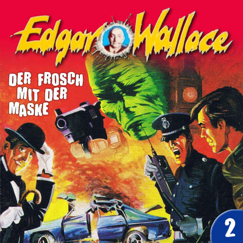 Hoerbuch Edgar Wallace, Folge 2: Der Frosch mit der Maske - Edgar Wallace - Manfred Krug