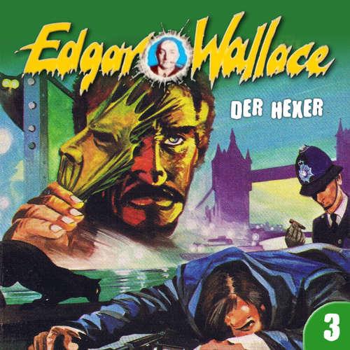 Hoerbuch Edgar Wallace, Folge 3: Der Hexer - Edgar Wallace - Manfred Krug