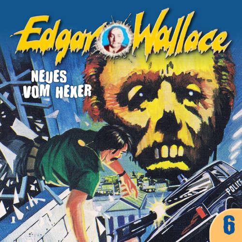 Hoerbuch Edgar Wallace, Folge 6: Neues vom Hexer - Edgar Wallace - Henry Kielmann