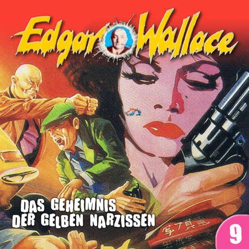 Hoerbuch Edgar Wallace, Folge 9: Das Geheimnis der gelben Narzissen - Edgar Wallace - Rolf Jülich
