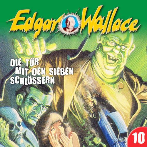 Hoerbuch Edgar Wallace, Folge 10: Die Tür mit den sieben Schlössern - Edgar Wallace - Rolf Jülich