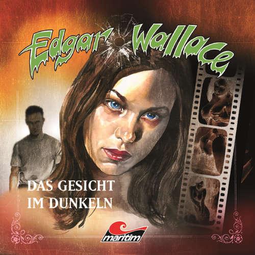 Hoerbuch Edgar Wallace, Folge 13: Das Gesicht im Dunkeln - Edgar Wallace - Eckart Dux