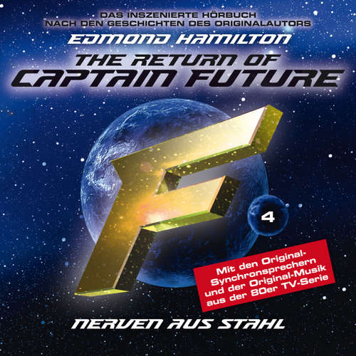 Hoerbuch Captain Future, Folge 4: Nerven aus Stahl - nach Edmond Hamilton - Edmond Hamilton - Helmut Krauss