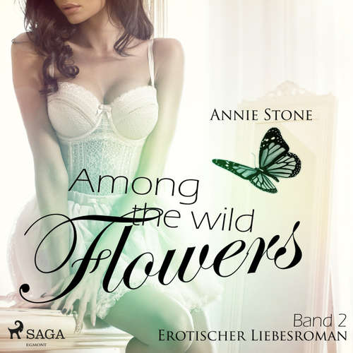 Among the Wild Flowers - She Flies with Her Own Wings - Erotischer Liebesroman 2