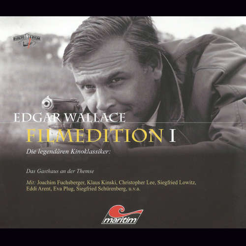 Hoerbuch Edgar Wallace - Filmedition, Folge 3: Das Gasthaus an der Themse - Edgar Wallace - Klaus Kinski