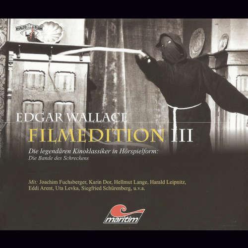 Hoerbuch Edgar Wallace - Filmedition, Folge 7: Die Bande des Schreckens - Edgar Wallace - Ernst Fritz Fürbringer
