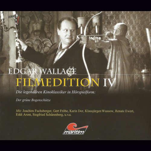 Hoerbuch Edgar Wallace - Filmedition, Folge 11: Der grüne Bogenschütze - Edgar Wallace - Gert Fröbe
