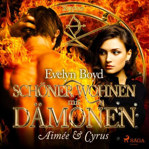 Aimée & Cyrus - Schöner wohnen mit Dämonen, Band 1
