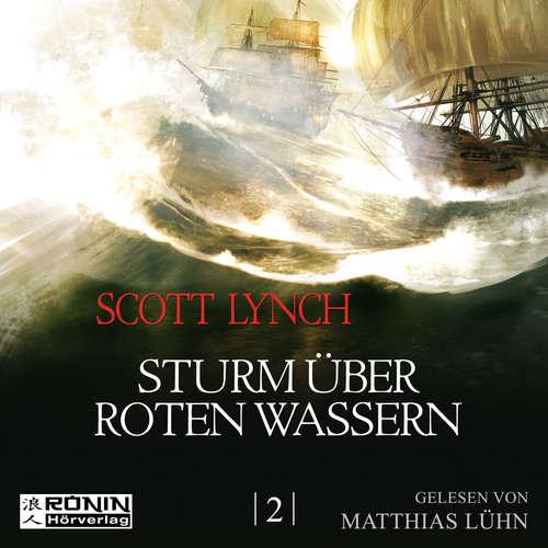 Hoerbuch Sturm über roten Wassern - Gentleman Bastard 2 - Scott Lynch - Matthias Lühn