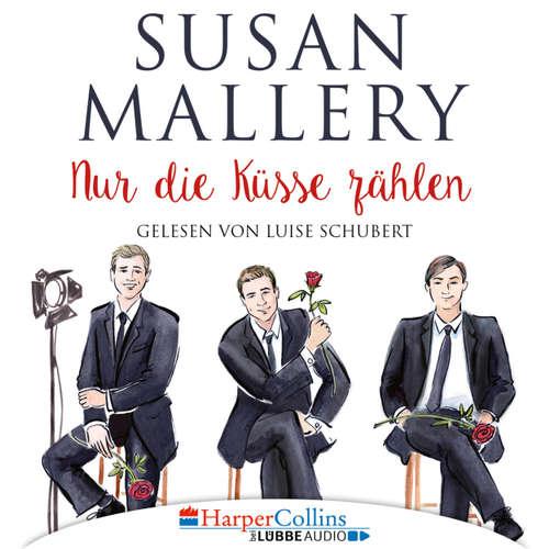 Hoerbuch Nur die Küsse zählen - Fool's Gold, Teil 4 - Susan Mallery - Luise Schubert