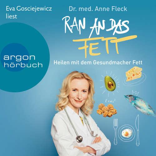 Hoerbuch Ran an das Fett - Anne Fleck - Eva Gosciejewicz