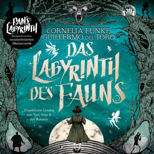Hoerbuch Das Labyrinth des Fauns - Cornelia Funke - Tom Vogt