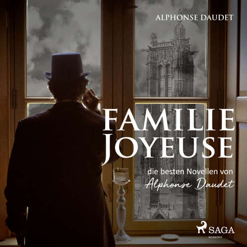 Familie Joyeuse - Die besten Novellen von Alphonse Daudet