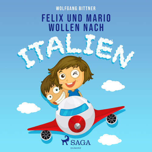 Felix und Mario wollen nach Italien