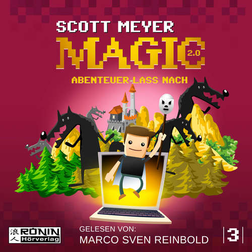 Hoerbuch Abenteuer lass nach - Magic 2.0, Band 3 - Scott Meyer - Marco Sven Reinbold