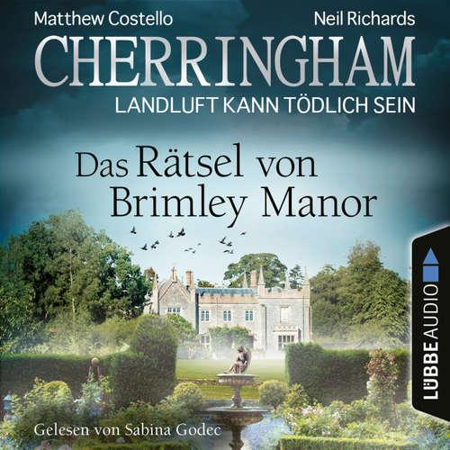 Hoerbuch Cherringham - Landluft kann tödlich sein, Folge 34: Das Rätsel von Brimley Manor - Matthew Costello - Sabina Godec
