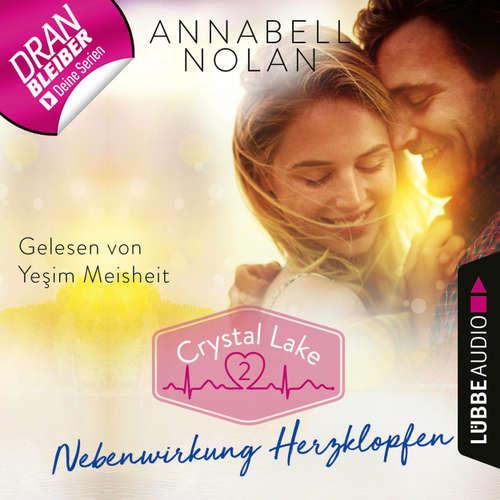 Hoerbuch Crystal Lake, Folge 2: Nebenwirkung Herzklopfen - Karen Elste - Yesim Meisheit