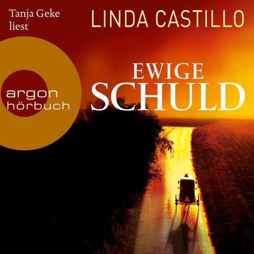 Hoerbuch Ewige Schuld - Linda Castillo - Tanja Geke