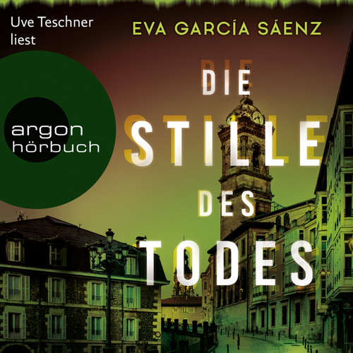Hoerbuch Inspector Ayala ermittelt, Band 1: Die Stille des Todes - Eva García Sáenz - Uve Teschner
