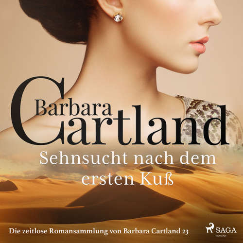 Sehnsucht nach dem ersten Kuß - Die zeitlose Romansammlung von Barbara Cartland 23