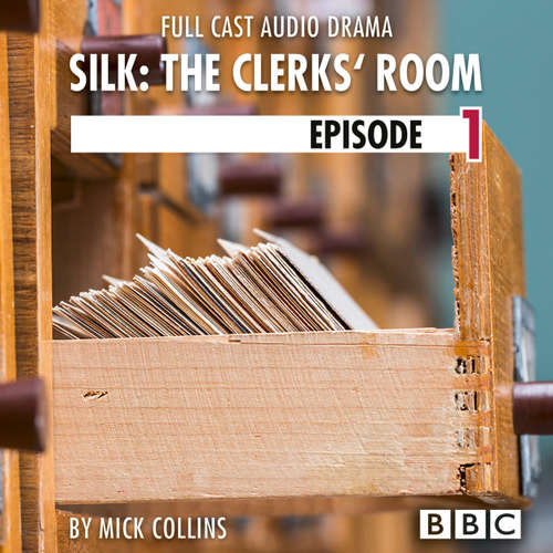 Silk: The Clerks' Room, Episode 1: Jake (BBC Afternoon Drama)