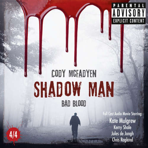 Audiobook Shadow Man - Bad Blood - The Smoky Barrett Audio Movie Series, Pt. 4 - Cody Mcfadyen - Kate Mulgrew