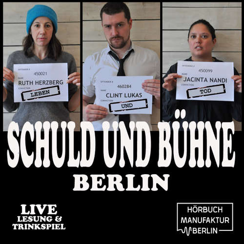 Schuld und Bühne - Live-Lesung mit Trinkspiel, Folge 6: YOLO. Leben und Tod: Die große Show