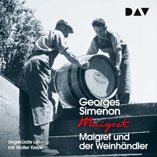 Hoerbuch Maigret und der Weinhändler - Georges Simenon - Walter Kreye