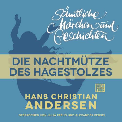 H. C. Andersen: Sämtliche Märchen und Geschichten, Die Nachtmütze des Hagestolzes