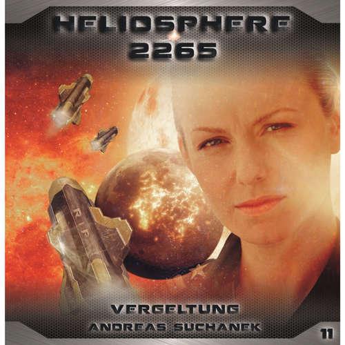 Hoerbuch Heliosphere 2265, Folge 11: Vergeltung - Andreas Suchanek - Joana Schümer