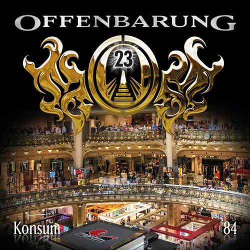 Hoerbuch Offenbarung 23, Folge 84: Konsum - Paul Burghardt - Helmut Krauss
