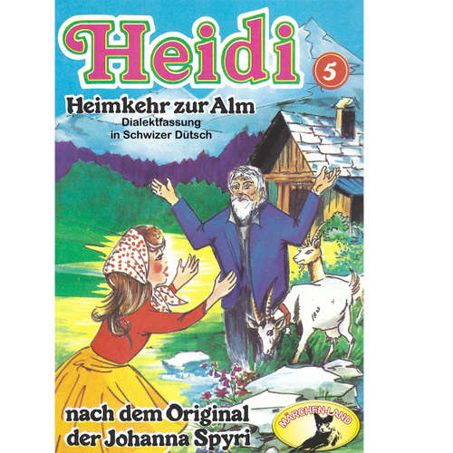 Heidi, Folge 5: Heimkehr zur Alm