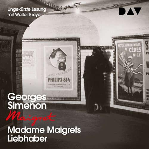Hoerbuch Madame Maigrets Liebhaber - Georges Simenon - Walter Kreye