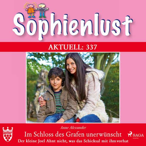 Sophienlust, Aktuell 337: Im Schloss des Garten unerwünscht. Der kleine Joel ahnt nicht, was das Schicksal mit ihn vorhat