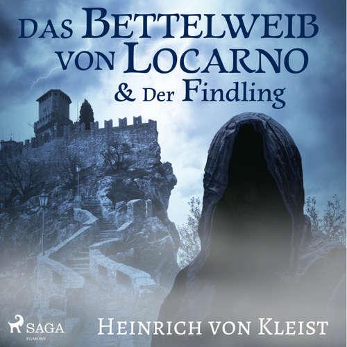 Das Bettelweib von Locarno / Der Findling