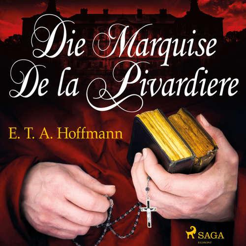 Die Marquise de la Pivardiere
