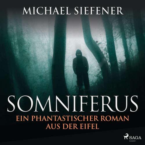 Somniferus - Ein phantastischer Roman aus der Eifel