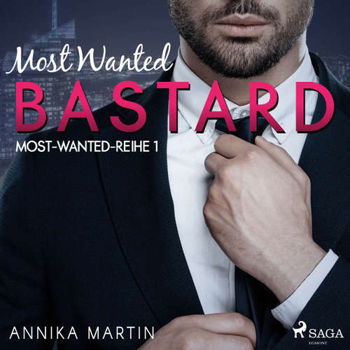 Most Wanted Bastard - Most-Wanted-Reihe 1