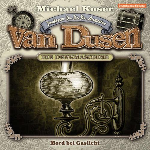 Hoerbuch Professor van Dusen, Folge 3: Mord bei Gaslicht - Michael Koser - Friedrich W. Bauschulte