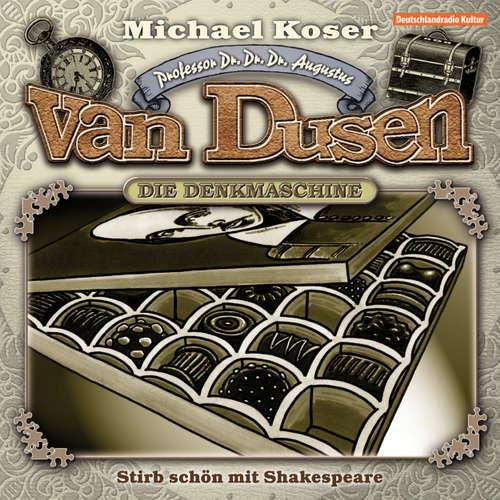Hoerbuch Professor van Dusen, Folge 5: Stirb schön mit Shakespeare - Michael Koser - Friedrich W. Bauschulte