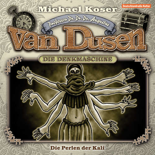 Hoerbuch Professor van Dusen, Folge 6: Die Perlen der Kali - Michael Koser - Friedrich W. Bauschulte