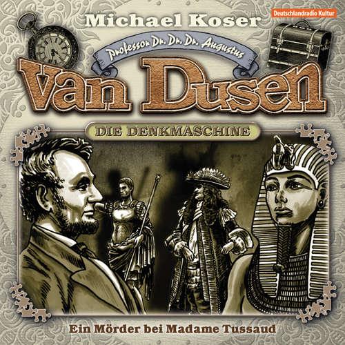 Hoerbuch Professor van Dusen, Folge 9: Ein Mörder bei Madame Tussaud - Michael Koser - Friedrich W. Bauschulte